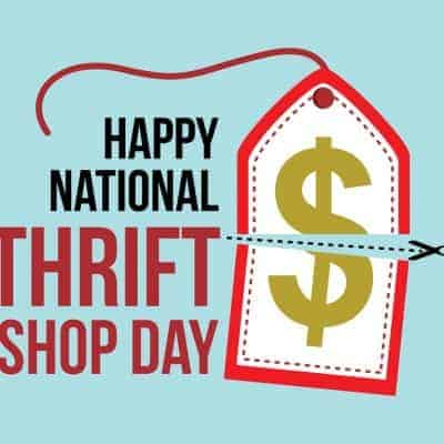 Celebrate Annual Thrift Shop Day on August 17th, 2020