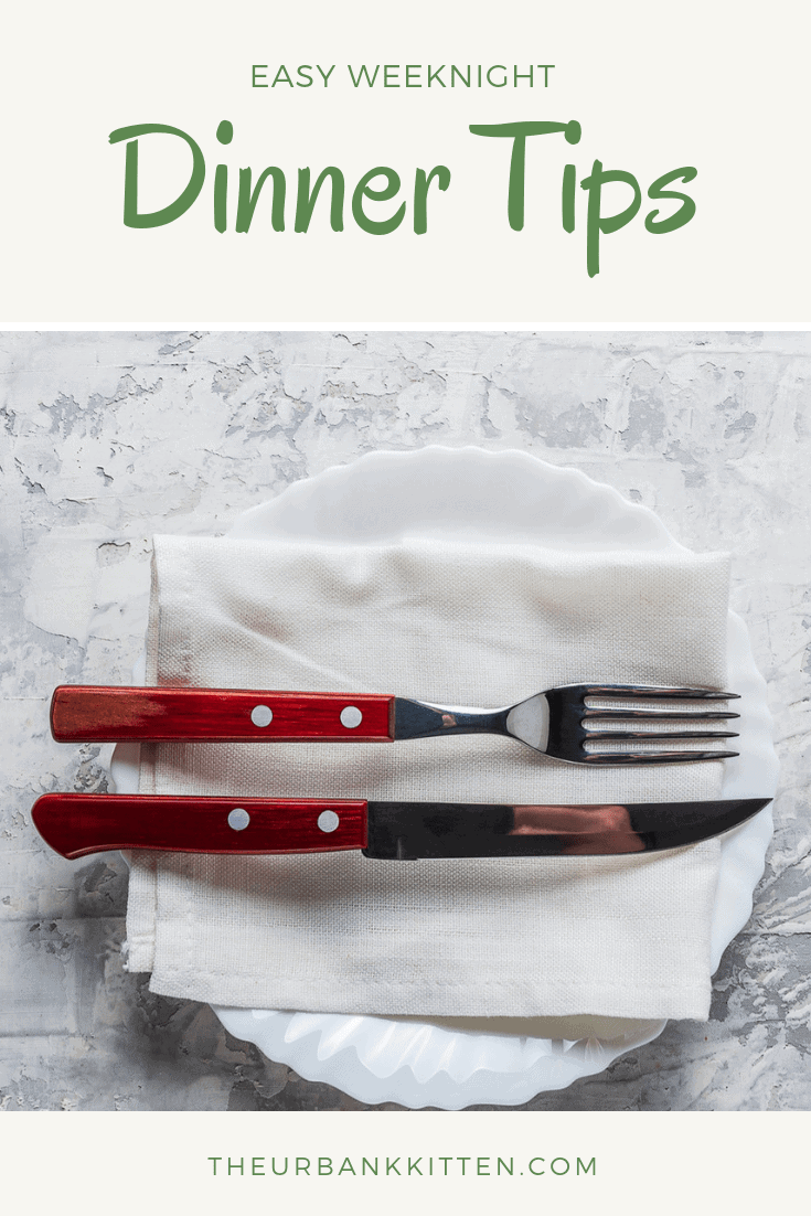 easy weeknight dinner tips