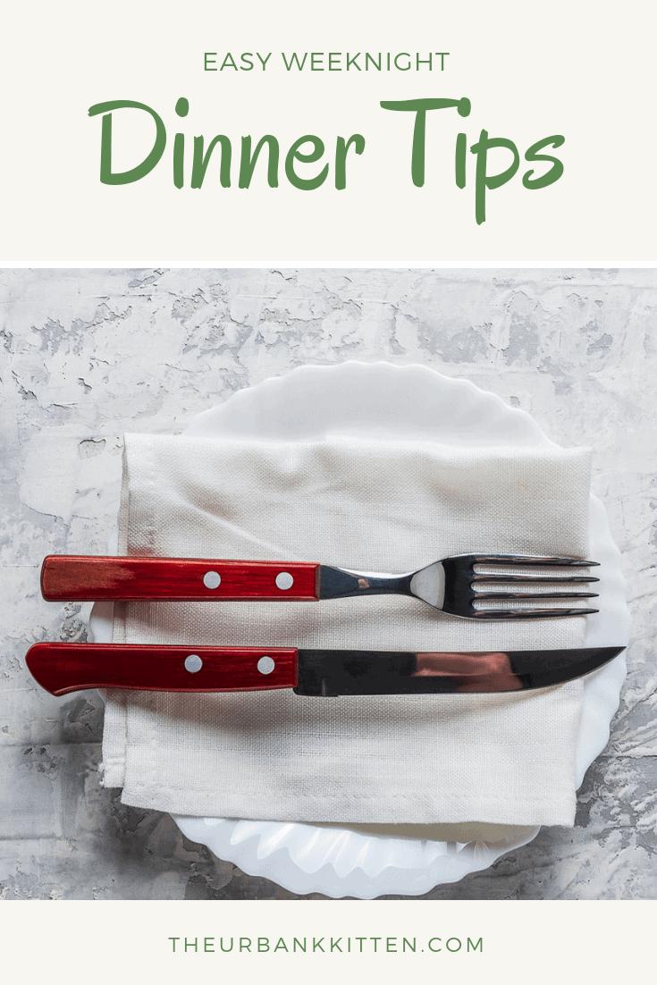 easy weeknight dinner tips